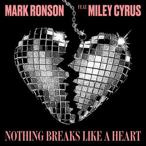 Mark Ronson Miley Cyrus - Nothing Breaks Like A Heart